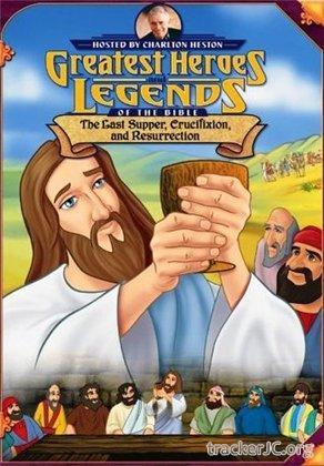 скачать Великие библейские герои и истории: Тайная вечеря, распятие и воскрешение - (1998) DVDRip